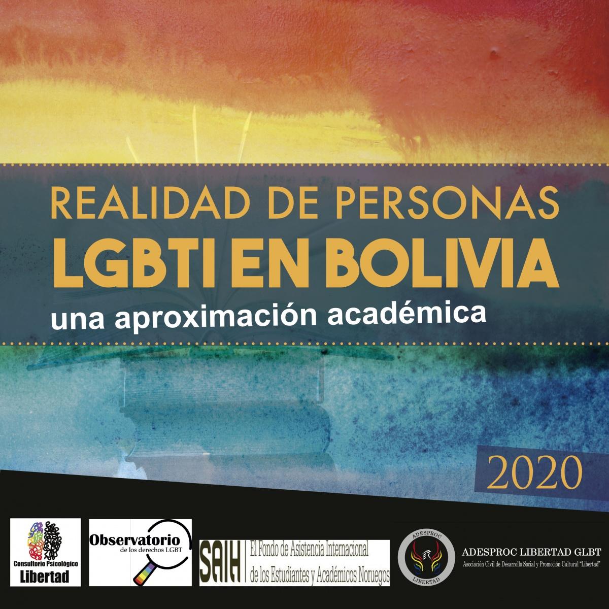Presentamos nuestro Texto REALIDAD DE PERSONAS LGBTI EN BOLIVIA, UNA APROXIMACIÓN ACADEMICA 2020