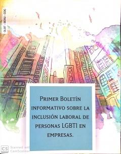 Primer Boletín Informativo sobre la Inclusión Laboral de Personas LGBTI en Empresas