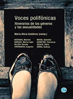 Voces Polifónicas: itinerarios de los géneros y las sexualidades