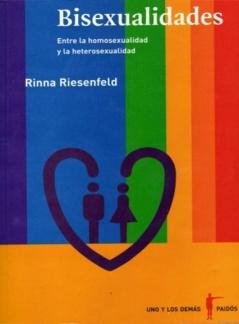 BISEXUALIDADES. Entre la homosexualidad y la heterosexualidad.