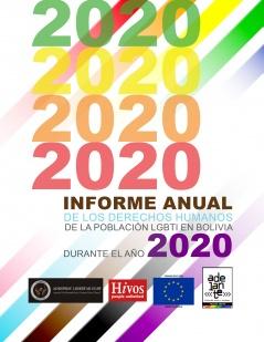 Informe Anual de los Derechos Humanos de la población LGBTI en Bolivia durante el año 2020
