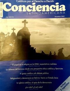 Conciencia Latinoamericana. Vol XVI No 15. Octubre 2007 Libertades Democráticas y Religión