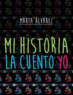 Mi Historia La Cuento Yo