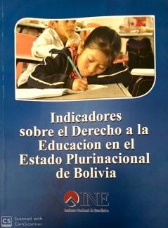 Indicadores sobre el Derecho a la Educación en el Estado Plurinacional de Bolivia
