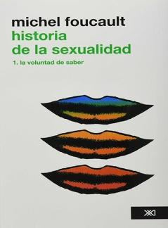 HISTORIA DE LA SEXUALIDAD. 1 La voluntad de Saber