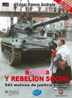 Agonía y Rebelión Social: 543 motivos de justicia urgente