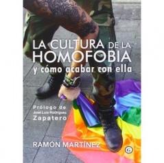 La cultura de la Homofóbia y cómo acabar con ella