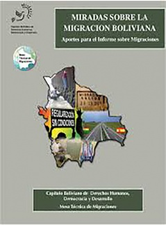 Miradas sobre la Migración Boliviana