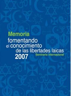 Memoria fomentando el conocimiento de las libertades laicas 2007