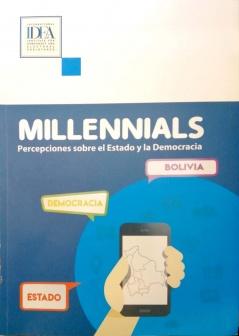 Millennials: Percepciones sobre el Estado y la Democracia
