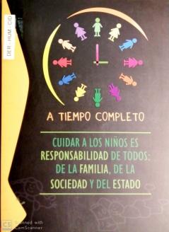 Cuidar a los Niños es Responsabilidad de Todos: de la Familia, de la Sociedad y del Estado