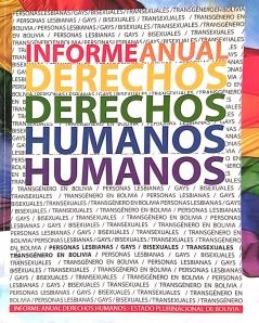 Informe Anual Derechos Humanos - Estado Plurinacional de Bolivia