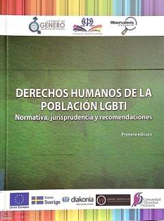 Derechos Humanos de la Población LGBTI: Normativa, jurisprudencia y recomendaciones