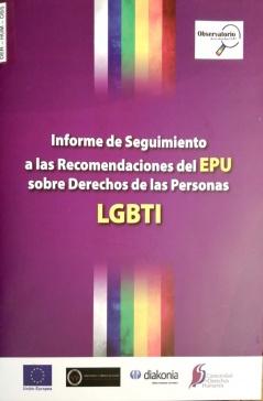 Informe de Seguimiento a las Recomendaciones del EPU sobre Derechos de las personas LGBTI