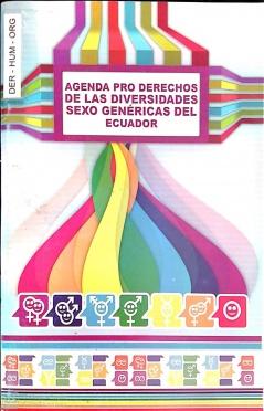Agenda Pro Derechos de las Diversidades Sexo Genéricas del Ecuador