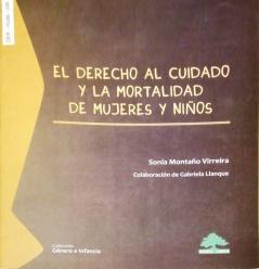 El Derecho al Cuidado y la Mortalidad de Mujeres y Niños