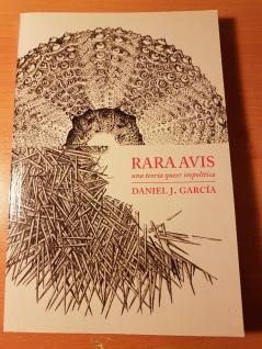 Rara Avis, una teoría queer impolítica