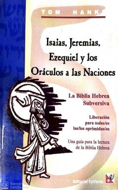 Isaias, Jeremias, Ezequiel y los Oráculos a las Naciones.